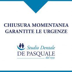 Chiusura momentanea dello Studio Dentale De Pasquale